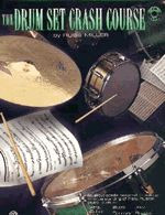 The Drum Set Crash Course Book/CD