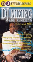 DJ Mixing and Remixing
