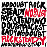 No Doubt -- Rock Steady