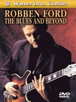 The Blues and Beyond - Robben Ford - DVD