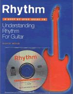 Rhythm A Step by Step Guide to Understanding Rhythm for Guitar