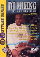 DJ Mixing and Remixing DVD