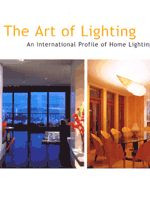 Art of Lighting - An International Profile of Home Lighting