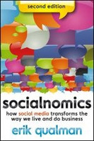 Socialnomics: How Social Media Transforms the Way We Live and Do Business, 2nd Edition