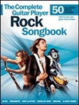 Complete Guitar Player Rock Songbook