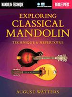 Exploring Classical Mandolin - Technique & Repertoire