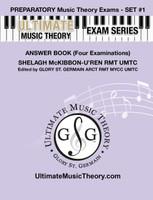 Ultimate Music Theory - Preparatory Exam Set #1 Answers
