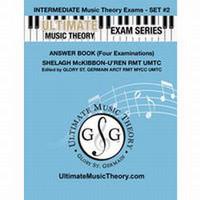 Ultimate Music Theory - Intermediate Exam Set #2 Answers