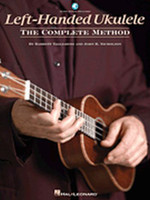 Left-Handed Ukulele - The Complete Method