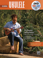 The Complete Ukulele Method: Beginning Ukulele - Book, DVD & Online Media