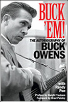 Buck 'Em! - The Autobiography of Buck Owens