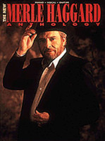 The New Merle Haggard Anthology - Piano/Vocal/Guitar Artist Songbook