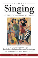 The Art of Singing Onstage and in the Studio