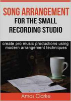 Song Arrangement for the Small Recording Studio