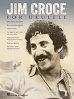Jim Croce for Ukulele