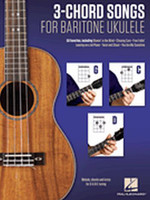 3-Chord Songs for Baritone Ukulele