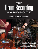 The Drum Recording Handbook - Second Edition