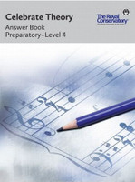 Celebrate Theory Answer Book: Preparatory-Level 4