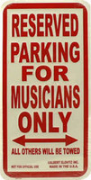 Musicians Only Metal Sign