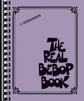 The Real Bebop Book - C Edition