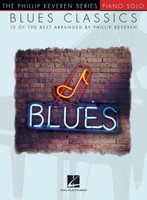 Blues Classics - The Phillip Keveren Series