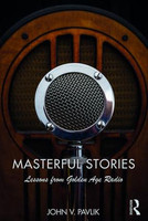 Masterful Stories - Lessons from Golden Age Radio
