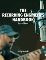 The Recording Engineer's Handbook, 4th Edition