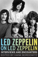 Led Zeppelin on Led Zeppelin - Interviews and Encounters
