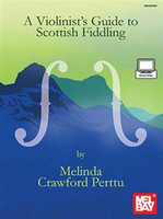 Violinist's Guide to Scottish Fiddling - Book + Online Video