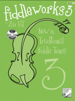 Fiddleworks 3 - New & Traditional Fiddle Tunes