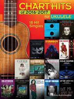 Chart Hits of 2016-2017 for Ukulele