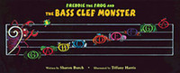 Freddie the Frog and the Bass Clef Monster Poster