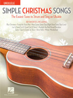 Simple Christmas Songs - The Easiest Tunes to Strum & Sing on Ukulele
