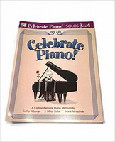 Celebrate Piano! Solos 3 & 4: A Comprehensive Piano Method