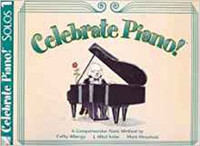 Celebrate Piano! Solos 1: A Comprehensive Piano Method