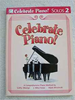 Celebrate Piano! Solos 2: A Comprehensive Piano Method