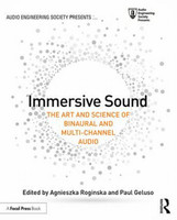 Immersive Sound - The Art and Science of Binaural and Multi-Channel Audio