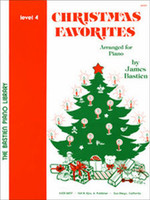 Bastien Piano Library: Christmas Favorites, Level 4