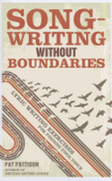 Songwriting Without Boundaries: Lyric Writing Exercises for Finding Your Voice