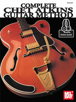 Complete Chet Atkins Guitar Method - Book & Online Audio