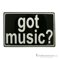 Got Music Embossed Metal Sign
