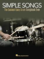 Simple Songs - The Easiest Easy Drum Songbook Ever