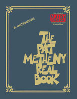 The Pat Metheny Real Book - Artist Edition - B-Flat Instruments