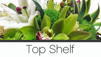 Top Shelf Flowers