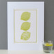When Life Hands Mum Lemons Print - mounted