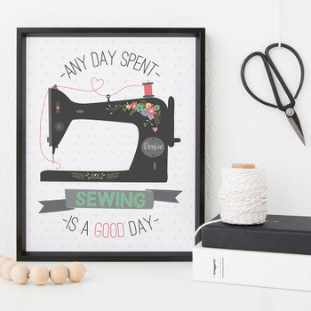 Personalised Sewing Print - Any Day Spent Sewing Is A Good Day