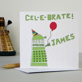 Personalised Dr Who Dalek Birthday Card