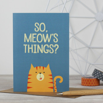 So, Meow's Things? fun greeting card