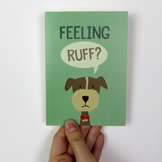 'Feeling Ruff?' Get well soon card