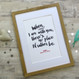'When I Am With You' Personalised Love Print - framed